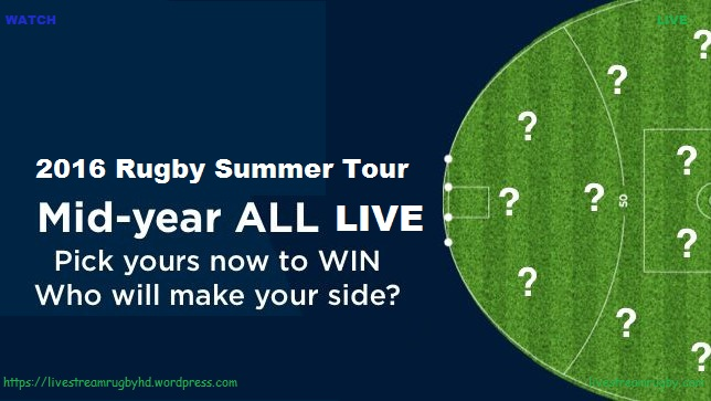 2016 Summer Tour Live Streaming Rugby